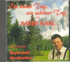 Xaver Karl  und seine Bayerwald  Musikanten Ein neuer Tag, ein schöner Tag
