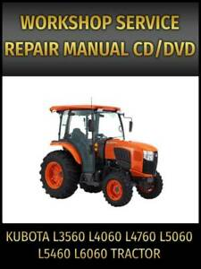 Kubota L3560 L4060 L4760 L5060 L5460 L6060 Tractor Service Repair Manual on CD