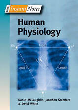 BIOS Instant Notes in Human Physiology by David White, Jr., Daniel McLaughlin (P