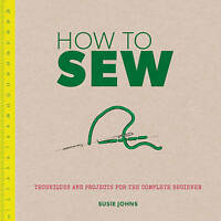 (Good)-How to Sew (Paperback)-Susie Johns-1861089112