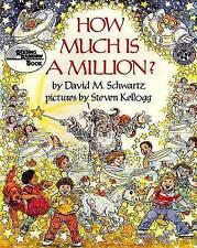 How Much is A Million? by Steven Kellogg, David M. Schwartz (Paperback, 1993)