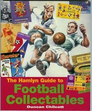 The Hamlyn Guide to Football Collectables By Duncan Chilcott