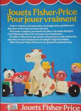 PUBLICITÉ DE PRESSE 1979 JOUETS FISHER-PRICE POUR JOUER VRAIMENT - ADVERTISING