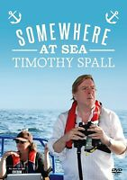 SOMEWHERE AT SEA TIMOTHY SPALL NEW SAILING AROUND THE COAST OF BRITAIN SERIES 1