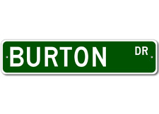 BURTON Street Sign - Personalized Last Name Sign