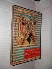 I DANNATI DELLA TERRA Henry Poulaille Aldo Borlenghi Mondadori 1949 romanzo di