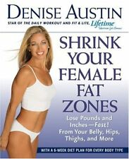 B000E1KPUU Shrink Your Female Fat Zones: Lose Pounds and Inches-- Fast!-- From