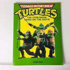 TMNT Teenage Mutant Ninja Turtles: The Storybook Based on the Movie 1990
