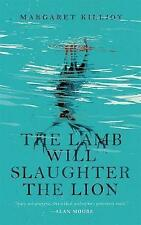 The Lamb Will Slaughter the Lion (Danielle Cain) by Margaret Killjoy | Paperback