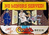 "Cook's Beer No Minors Served Rustic Retro Metal Sign 7"" x 10"""