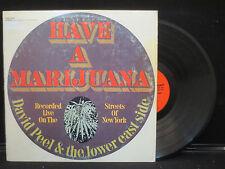 David Peel & The Lower East Side - Have A Marijuana on Elektra EKS-74032 Stereo