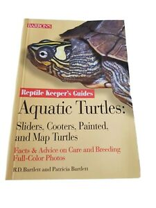 Aquatic Turtles (Reptile Keeper's Guides), Bartlett R D