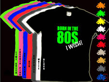 BORN EN LOS AÑOS 80 I WISH! Infantil Fancy Dress Camiseta 1-14 años