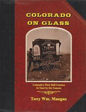 ~~~COLORADO  ON  GLASS~1st 50 years Colorado Photography~HB~1st Ed~400 pics~NEW!