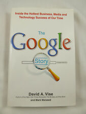 The Google Story by David A. Vise HB