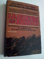 GUERRA EN EUSKADI año 36 Revelaciones Testigos Excepcion Edicion Ilustrada 1978
