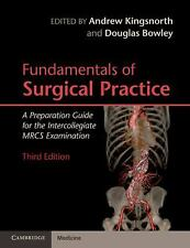 Fundamentals Of Surgical Practice: A Preparation Guide For The Intercollegiat...