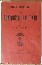 EDITION ORIGINALE PIERRE KROPOTKINE LA CONQUETE DU PAIN 1892 E RECLUS ANARCHISME