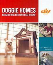 NEW DOGGIE HOMES 10 DESIGNS & MORE 128 PAGE MUST SEE