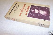 LA VIE SEXUELLE DE LA FEMME ANDRE BINET EO 1932