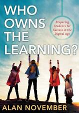 Essentials for Principals: Who Owns the Learning? Preparing Students for Success