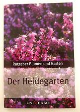Ratgeber Blumen und Garten - DER HEIDEGARTEN
