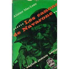 LES CANONS DE NAVARONE / Alistair MACLEAN  livre de poche TEXTE INTEGRAL 1963