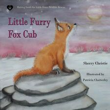 Little Furry Fox Cub, Sherry Christie wildlife charity children's picture book
