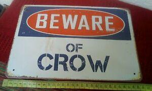 Beware Of Crow Reproduction Metal Sign Wall hanging