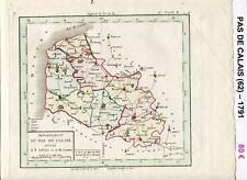 Dépt 62 - Carte du Pas de Calais Superbe Gravure Cuivre Aquarellée de 1791