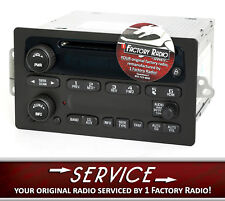 Remanufacture SERVICE for 2003-2005 Chevy GMC Truck Radio AM FM Single CD Player