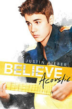 Justin Bieber - Believe Acoustic POSTER 60x90cm NEW * pop star holding guitar