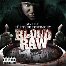 BLOOD RAW NEW [PA] CD MY LIFE THE TRUE TESTIMONY RAP HIP HOP YOUNG JEZZY,TRINA