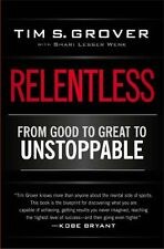 Relentless: From Good to Great to Unstoppable New Paperback Book Tim S. Grover,