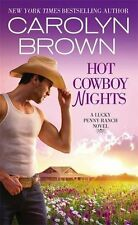 Hot Cowboy Nights (Lucky Penny Ranch) by Carolyn Brown