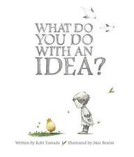 What Do You Do With an Idea?, Kobi Yamada, Very Good Book