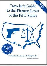 2017 NEW!! Traveler's Guide To Firearms Laws Of The 50 States (Gun Law Guide)