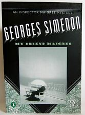 My Friend Maigret Georges Simenon Paperback 2007 crime mystery fiction book