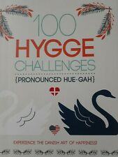 100 Hygge Challenges The Danish Art of Happiness