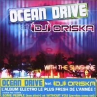 OCEAN DRIVE FEAT. DJ ORISKA - WITH THE SUNSHINE  CD  16 TRACKS POP  NEW