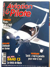 AVIATION & PILOTE n°416 du 09/2008; Voler à Tahiti/ DA 40 CS/ Métier de Pilote