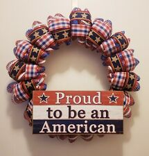 Proud to be an American Wreath - Patriotic - USA - Deco Mesh and Ribbon