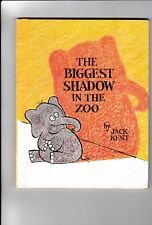 The Biggest Shadow in the Zoo---Jack Kent---first1981