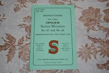 Rare Large Deluxe-Edition Instructions Manual for Singer 27 & 28 Sewing Machines
