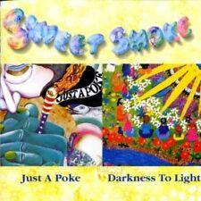 CD (NEU!) . SWEET SMOKE - Just a Poke / Darkness to Light (Silly Sally mkmbh