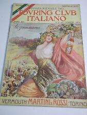 TOURING CLUB ITALIANO SET.1915 VERMOUTH MARTINI & ROSSI PIRELLI  (262)