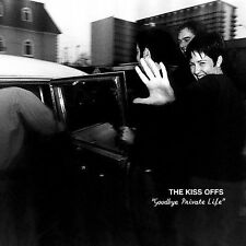 Kiss-Offs : Goodbye Private Life CD