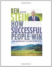 How Successful People Win: Using Bunkhouse Logic to Get What You Want in Life by