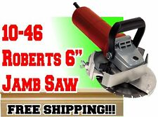 "10-46 Roberts / QEP Jamb Saw 6"" Undercut Saw 900 Watt Adjustable Depth Easy Grip"