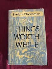 Things Worth While by Evelyn Cheesman - Hardcover UK First Edition